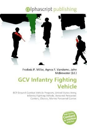 GCV Infantry Fighting Vehicle