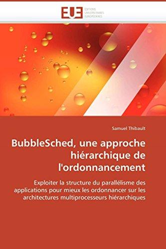 Bubblesched, une approche hiérarchique ...