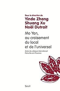 Mo Yan : au croisement du local et de l'universel par Yin De Zhang