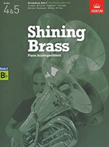 ABRSM Shining Brass Book 2 - B Flat Piano Accompaniments (Grades 4-5) - Sheet Music
