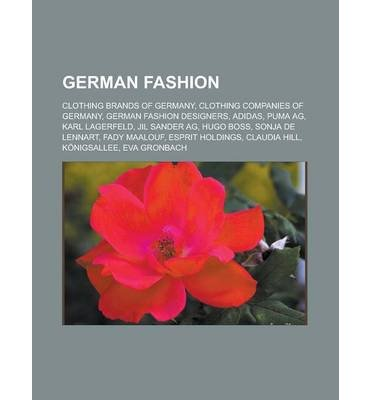 [{ German Fashion: Clothing Brands of Germany, Clothing Companies of Germany, German Fashion Designers, Adidas, Puma AG, Karl Lagerfeld, By Source Wikipedia ( Author ) Oct - 12- 2012 ( Paperback ) } ]