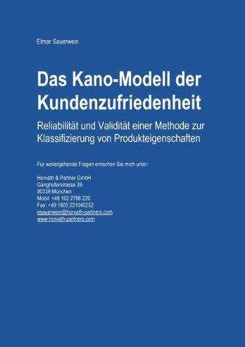 Das Kano-Modell der Kundenzufriedenheit: Reliabilitt und Validitt einer Methode zur Klassifizierung von Produkteigenschaften (German Edition) by Elmar Sauerwein(2014-01-17)