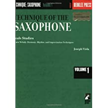 Technique of the Saxophone - Volume 1: Scale Studies