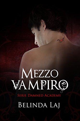 Mezzo vampiro: Damned Academy #1 Mezzo vampiro: Damned Academy #1 41cfW7Buv4L