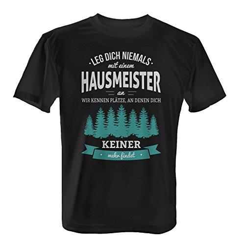 Fashionalarm Herren T-Shirt - Leg dich niemals mit einem Hausmeister an | Fun Shirt mit Spruch als Geschenk Idee für Job Arbeit Beruf Schwarz