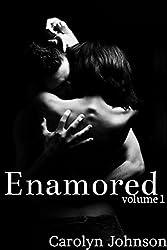 Enamored: Volume 1 (English Edition)
