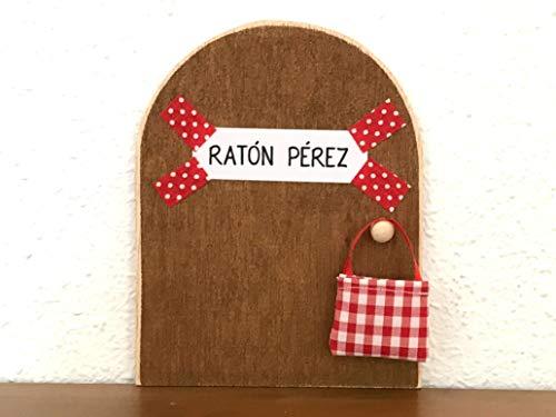 La auténtica puerta mágica del Ratoncito Pérez  De regalo una preciosa bolsita de tela para dejar el diente.