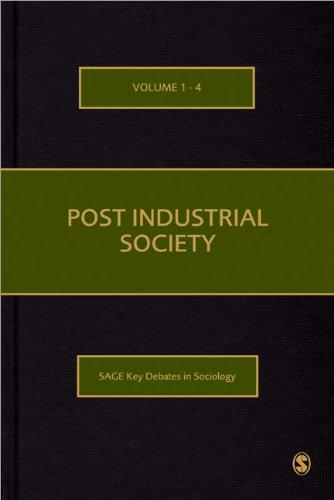 post-industrial-society-sage-key-debates-in-sociology