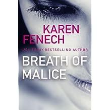Breath of Malice by Karen Fenech (2016-06-14)