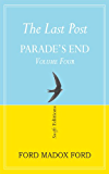 The Last Post (Parade's End Volume 4)