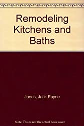 Remodeling Kitchens and Baths