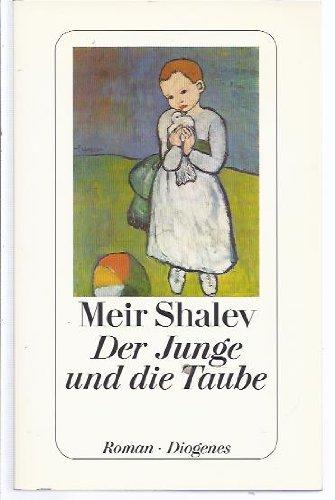 Buchseite und Rezensionen zu 'Der Junge und die Taube, Roman, Aus dem Hebräischen von Ruth Achlama,' von Meir Shalev
