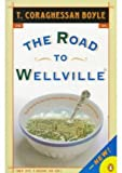 [Boyle T. Coraghessan : Road to Wellville & Untitled Stories: Road to Wellville & Untitled Stories] (By: T Coraghessan Boyle) [published: December, 2001]