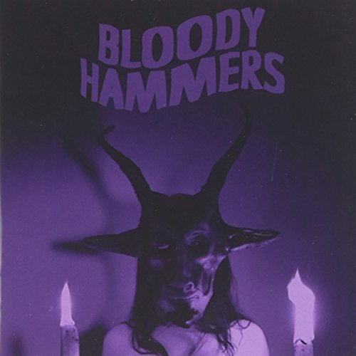 Bloody Hammers by BLOODY HAMMERS (2012-12-10)