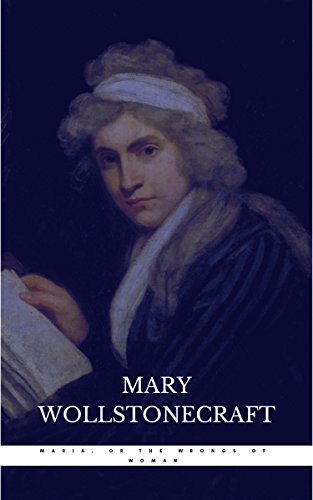 Maria, or the Wrongs of Woman (English Edition)