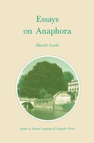 Essays on Anaphora (Studies in Natural Language and Linguistic Theory) por H. Lasnik