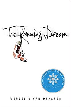 The Running Dream by [Van Draanen, Wendelin]