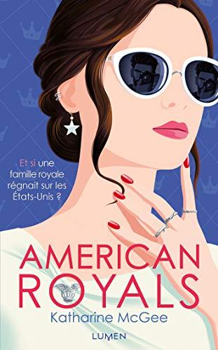 American Royals par Katharine Mcgee