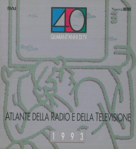Atlante della Radio e della Televisione 1993. par (DORFLES Piero - SALVATORE Carla) -