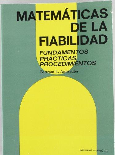 Matemáticas de la fiabilidad: Fundamentos, prácticas, procedimientos