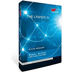 The LTSpice IV Simulator: Manual, methods and applications