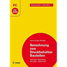 Berechnung von Druckbehälter-Bauteilen - Hans-Jürgen Bullack