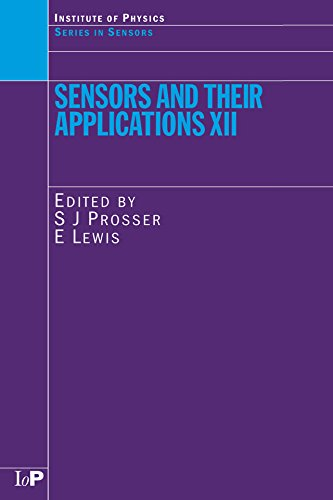 Sensors and Their Applications XII (Series in Sensors) (English Edition)