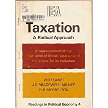 Taxation: A Radical Approach (Readings in Political Economics)