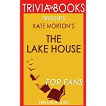 Trivia: The Lake House by Kate Morton