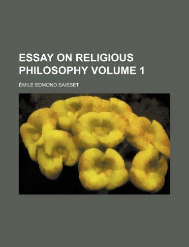 Essay on religious philosophy Volume 1