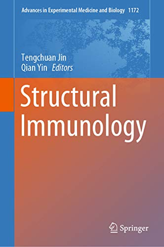 Structural Immunology (Advances in Experimental Medicine and Biology Book 1172) (English Edition)