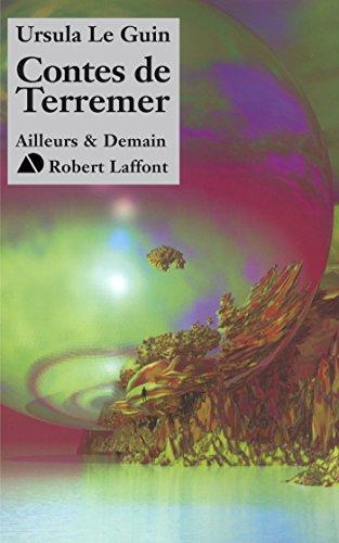 Contes de Terremer: 03 (AILLEURS DEMAIN) par Ursula LE GUIN