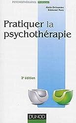 Pratiquer la psychothérapie - 3e éd.
