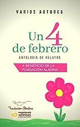 UN 4 DE FEBRERO: Antología de relatos
