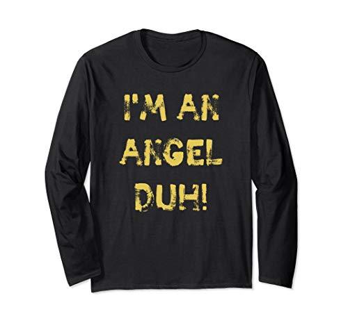 I'm an Angel Duh, lustig, DIY Halloween Weihnachten Kostüm Langarmshirt (Black Halo Kostüm)