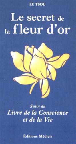 Le secret de la fleur d'or par Lu Tsou
