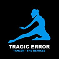 Tanzen (The Remixes)