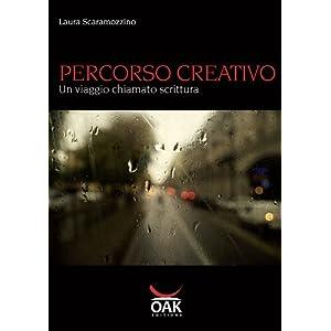 PERCORSO CREATIVO - Un viaggio chiamato scrittura