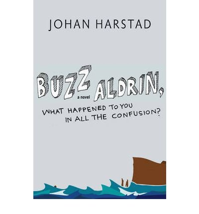 Buzz Aldrin, What Happened to You in All the Confusion? (Hardback) - Common