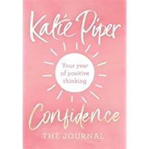 Confidence: The Journal: Your year of positive thinking