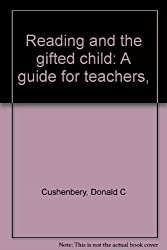 Reading and the gifted child: A guide for teachers,