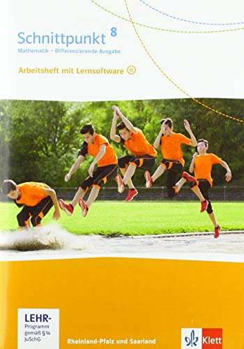 Schnittpunkt Mathematik 8. Differenzierende Ausgabe Rheinland-Pfalz und Saarland: Arbeitsheft mit Lösungsheft und Lernsoftware Klasse 8 (Schnittpunkt ... für Rheinland-Pfalz und Saarland ab 2016)