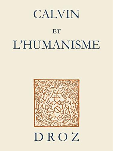 calvin-et-l-39-humanisme-actes-du-symposium-d-39-amiens-et-lille-iii-25-26-novembre-2009