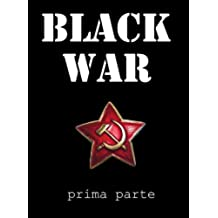 Black War - prima parte (Pisolo Books)