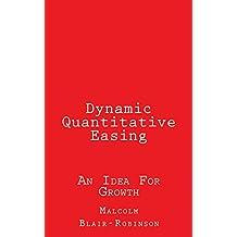 Dynamic Quantitative Easing: An Idea for Growth