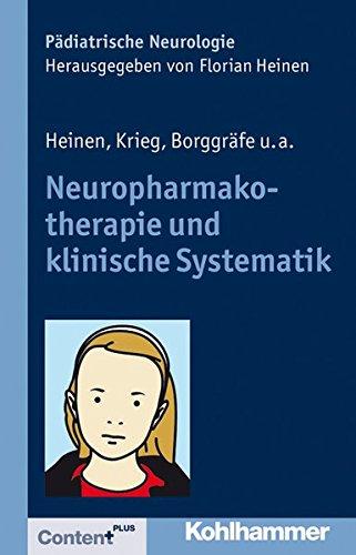 Neuropharmakotherapie und klinische Systematik (Pädiatrische Neurologie)