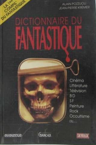 Dictionnaire du fantastique par Pozzuoli-a+Kremer-J.