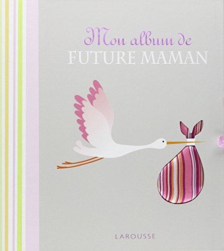 Télécharger Mon album de future maman PDF Livre eBook France