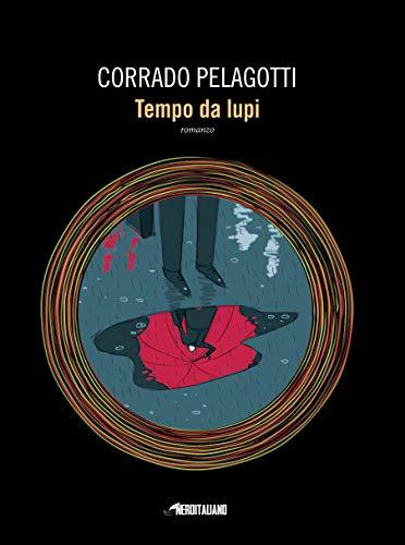 Tempo da lupi (Fanucci Editore) di [Corrado Pelagotti]