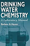 Drinking Water Chemistry: A Laboratory Manual (English Edition)